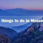 Things To Do In Mussoorie